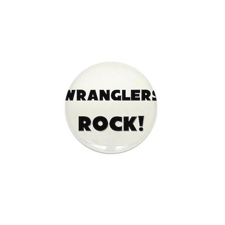 Wranglers ROCK Mini Button
