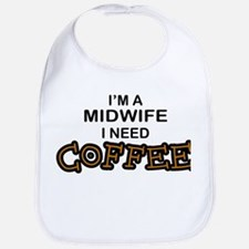 Midwife Need Coffee Bib