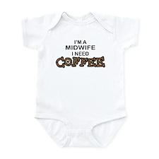 Midwife Need Coffee Infant Bodysuit
