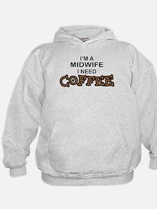 Midwife Need Coffee Hoodie