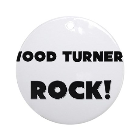 Wood Turners ROCK Ornament (Round)
