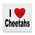 I Love Cheetahs for Cheetah Lovers Tile Coaster