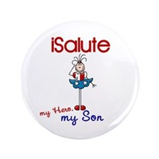 """I Salute My Son 1 3.5"""" Button"""