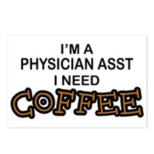 Physician Assistant Need Coffee Postcards (Package