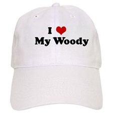 I Love My Woody Baseball Cap