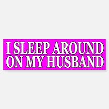 Cheating Wife Girlfriend Slut Bumper Bumper Bumper Sticker