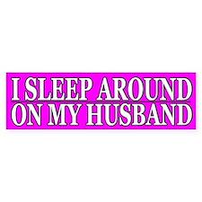 Cheating Wife Girlfriend Slut Bumper Bumper Sticker