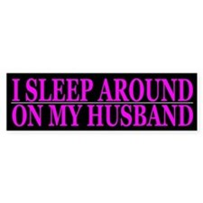 Cheating Wife Girlfriend Slut Bumper Car Sticker