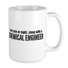 Feel Safe with a Chemical Engineer Mug