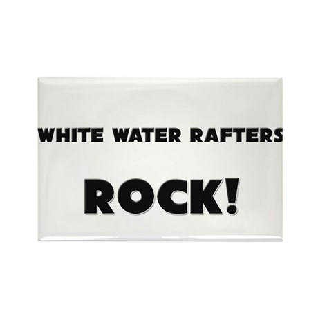 White Water Rafters ROCK Rectangle Magnet