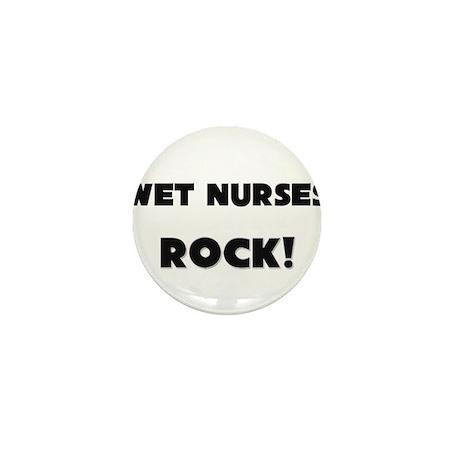 Wet Nurses ROCK Mini Button (10 pack)