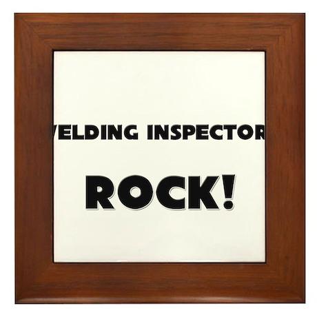 Welding Inspectors ROCK Framed Tile