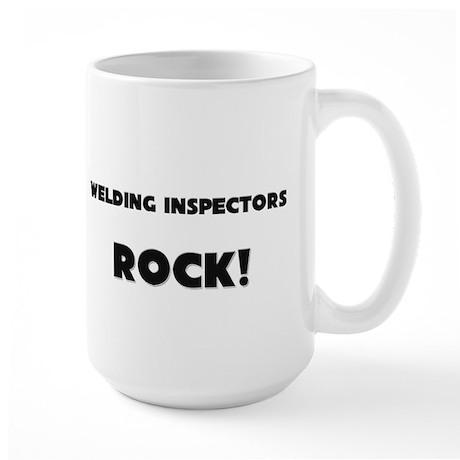 Welding Inspectors ROCK Large Mug