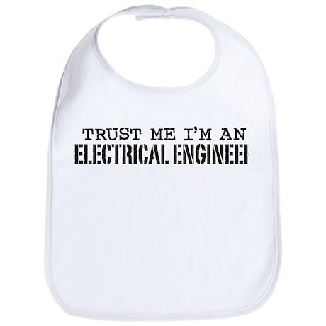 Trust Me I'm an Electrical Engineer Bib