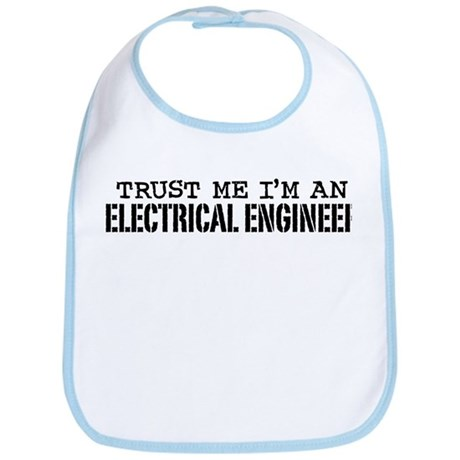Trust Me I'm an Electrical Engineer Bib