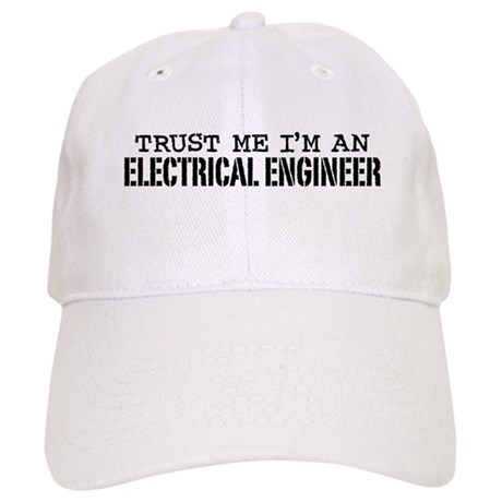 Trust Me I'm an Electrical Engineer Cap