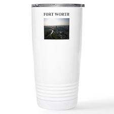 fort worth gifts and t-shirts Travel Mug