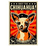 Obey the Chihuahua! Revolution Large Poster