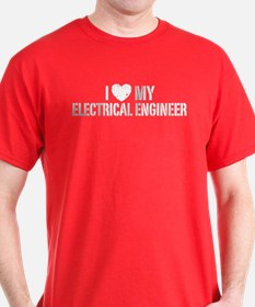 I Love My Electrical Engineer T-Shirt