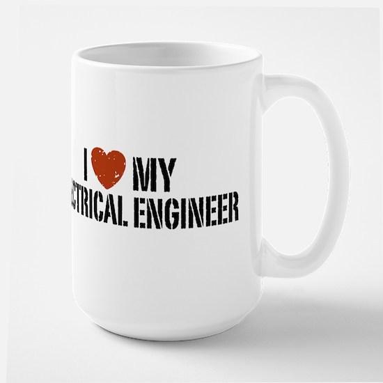 I Love My Electrical Engineer Large Mug Mugs