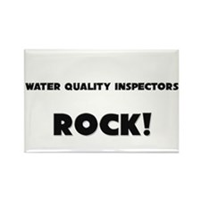 Water Quality Inspectors ROCK Rectangle Magnet