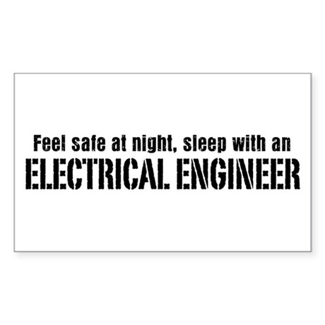 Feel Safe with an Electrical Engineer Sticker (Rec