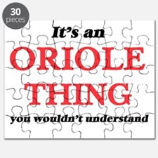 It's an Oriole thing, you wouldn't Puzzle