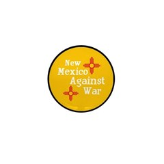 "New Mexico Against War 1"" Button"