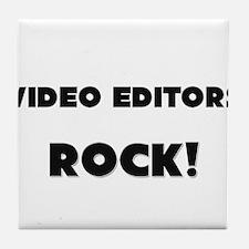 Video Editors ROCK Tile Coaster