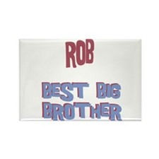 Rob - Best Big Brother Rectangle Magnet