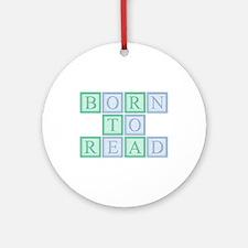 Born to Read Green Ornament (Round)