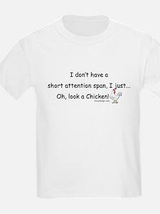Short Attention Span Chicken T-Shirt