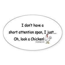 Short Attention Span Chicken Decal