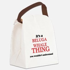 It's a Beluga Whale thing, yo Canvas Lunch Bag