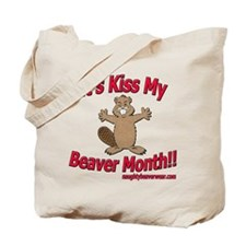 Kiss My Beaver Month Tote Bag