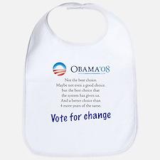 Obama is the best choice we g Bib