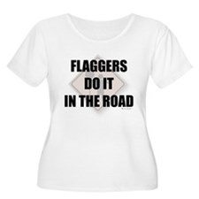 Flaggers do it in the road T-Shirt