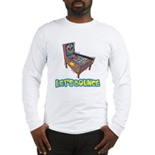 Let's Bounce Pinball Machine Long Sleeve T-Shirt