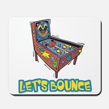 Let's Bounce Pinball Machine Mousepad