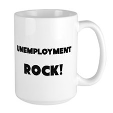 Unemployment ROCK Mug
