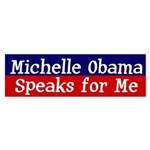 Michelle Obama Speaks for Me bumper sticker