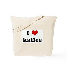 I Love kailee Tote Bag