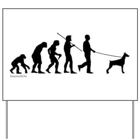 Dobie Evolution Yard Sign