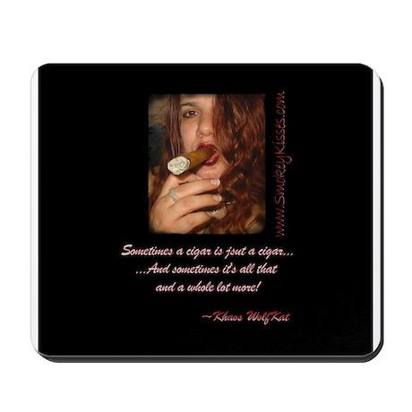 Smokey Kisses Mousepad