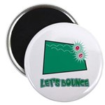 Let's Bounce Dice (Die) Magnet