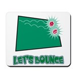 Let's Bounce Dice (Die) Mousepad