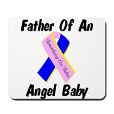 Father Of An Angel Baby - Rib Mousepad