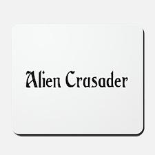 Alien Crusader Mousepad
