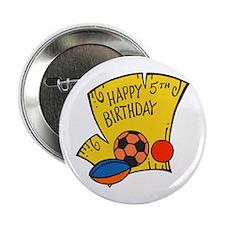 "Happy Fifth Birthday 2.25"" Button"