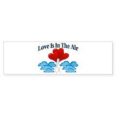 Love In The Air Bumper Sticker